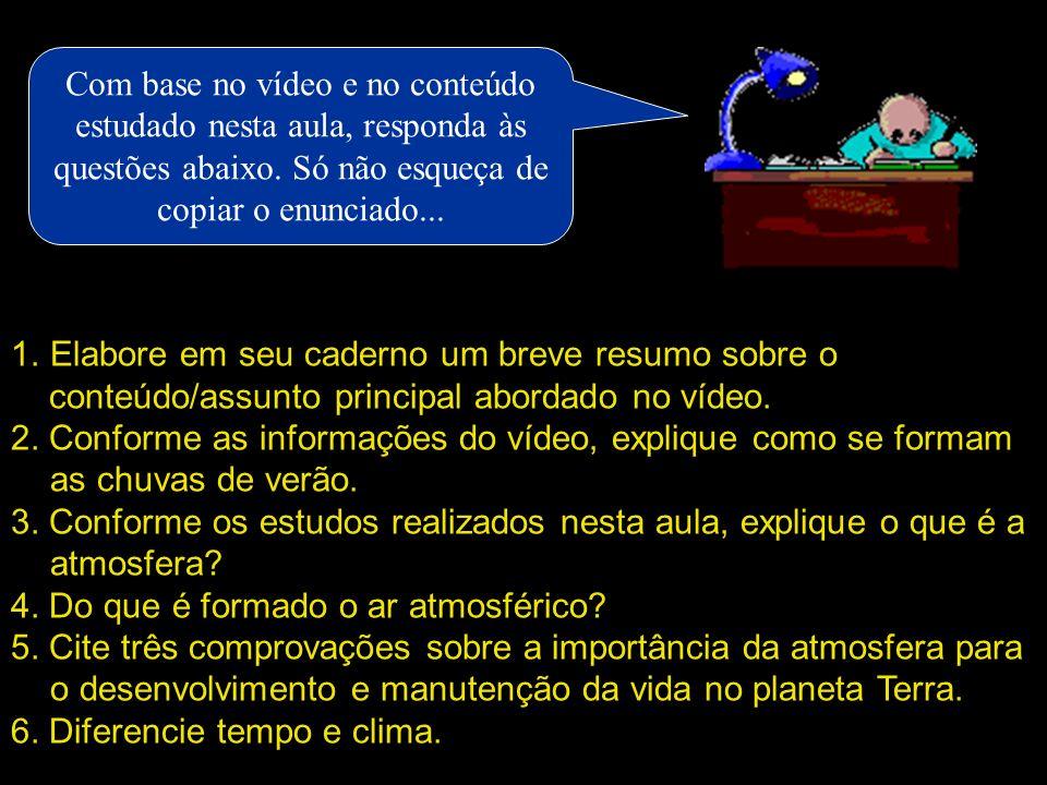 Com base no vídeo e no conteúdo estudado nesta aula, responda às questões abaixo. Só não esqueça de copiar o enunciado...