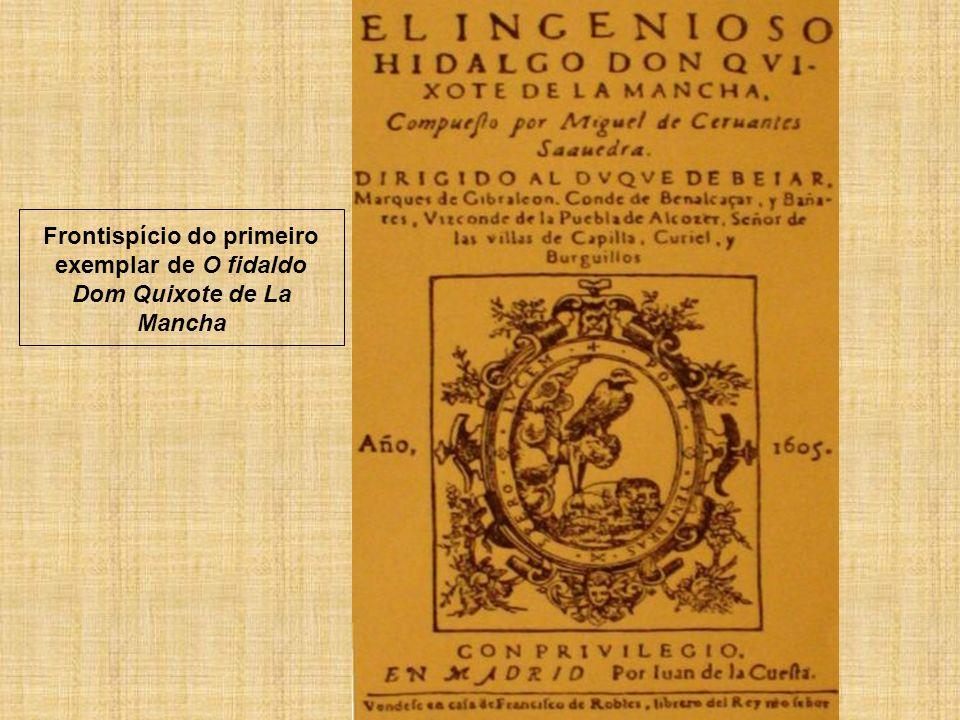 Frontispício do primeiro exemplar de O fidaldo Dom Quixote de La Mancha