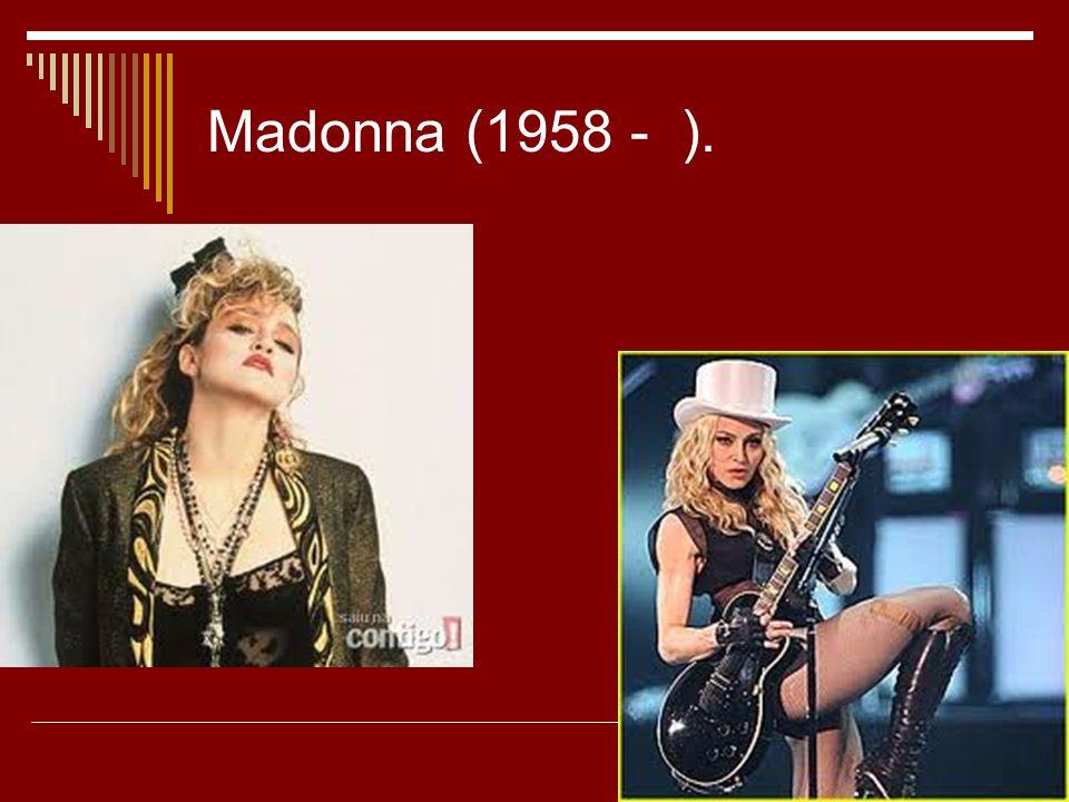 Madonna (1958 - ).