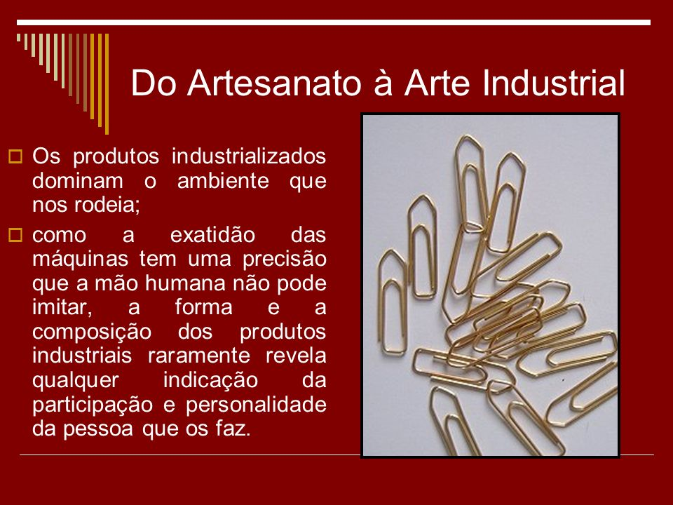 Do Artesanato à Arte Industrial
