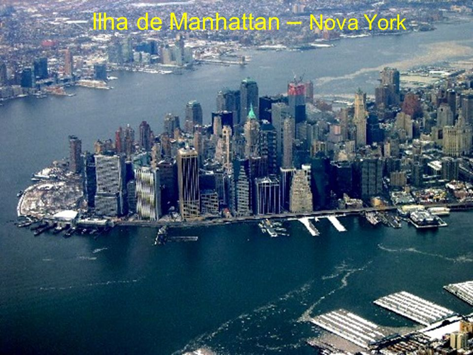 Ilha de Manhattan – Nova York