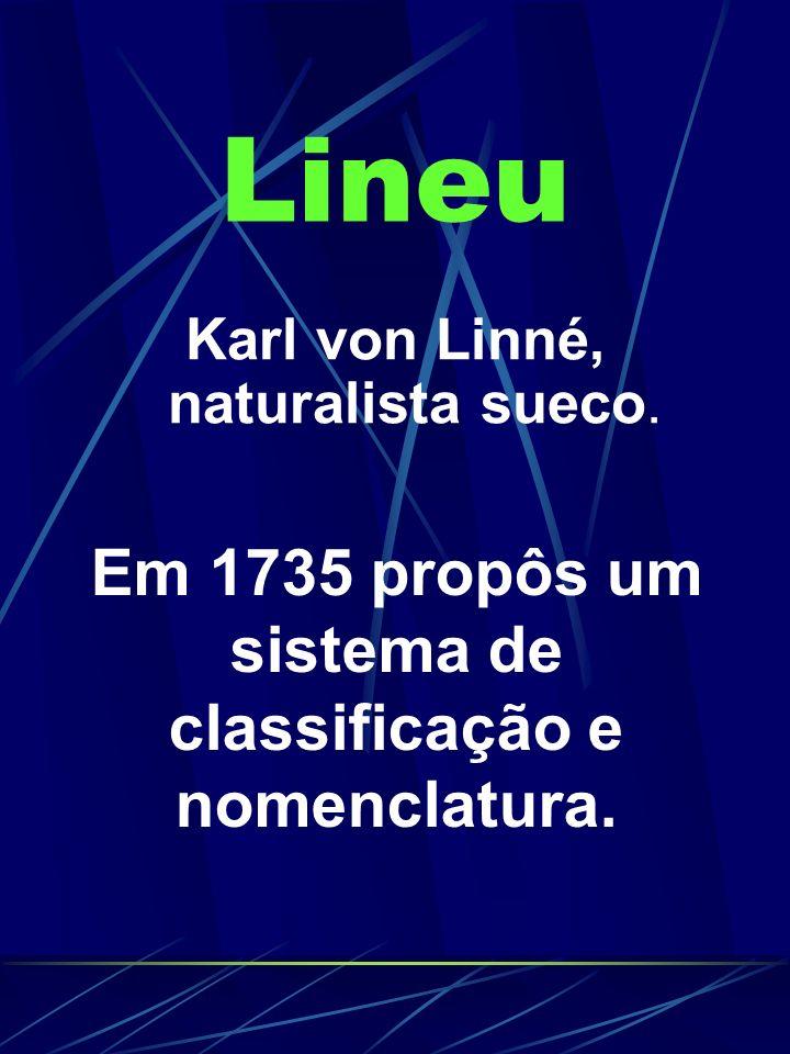 Em 1735 propôs um sistema de classificação e nomenclatura.