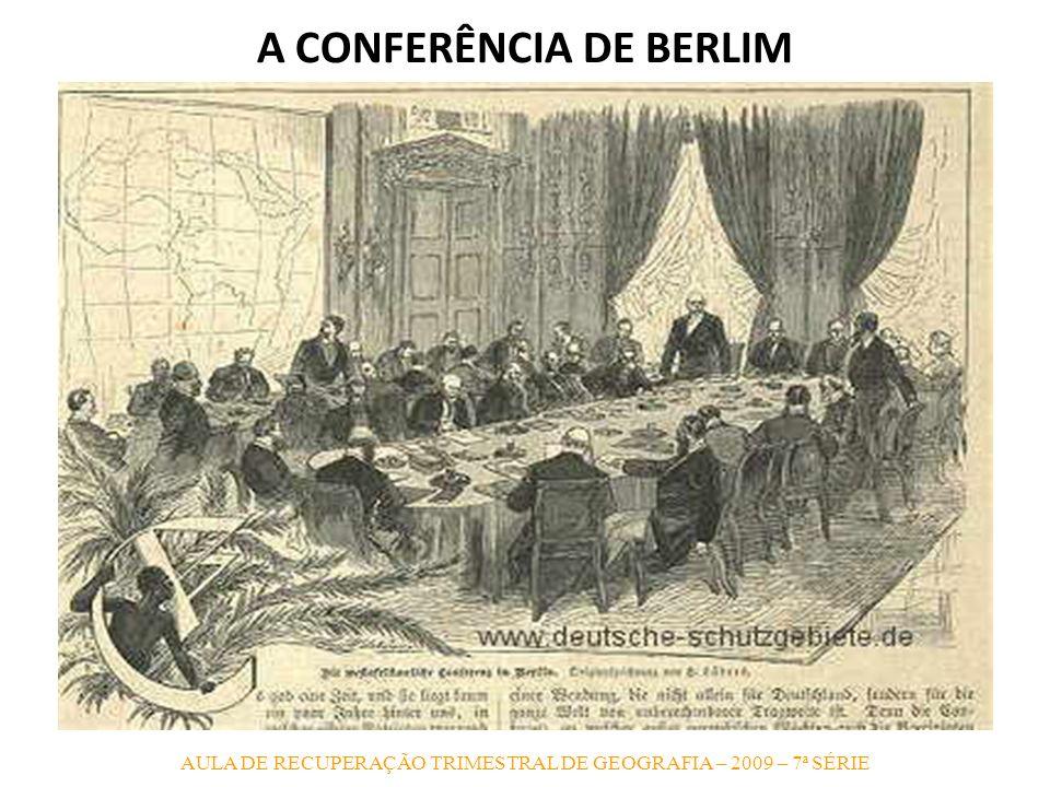A CONFERÊNCIA DE BERLIM