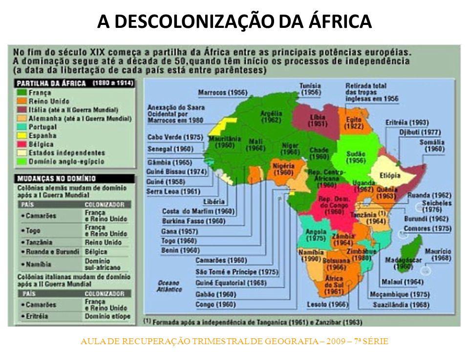 A DESCOLONIZAÇÃO DA ÁFRICA