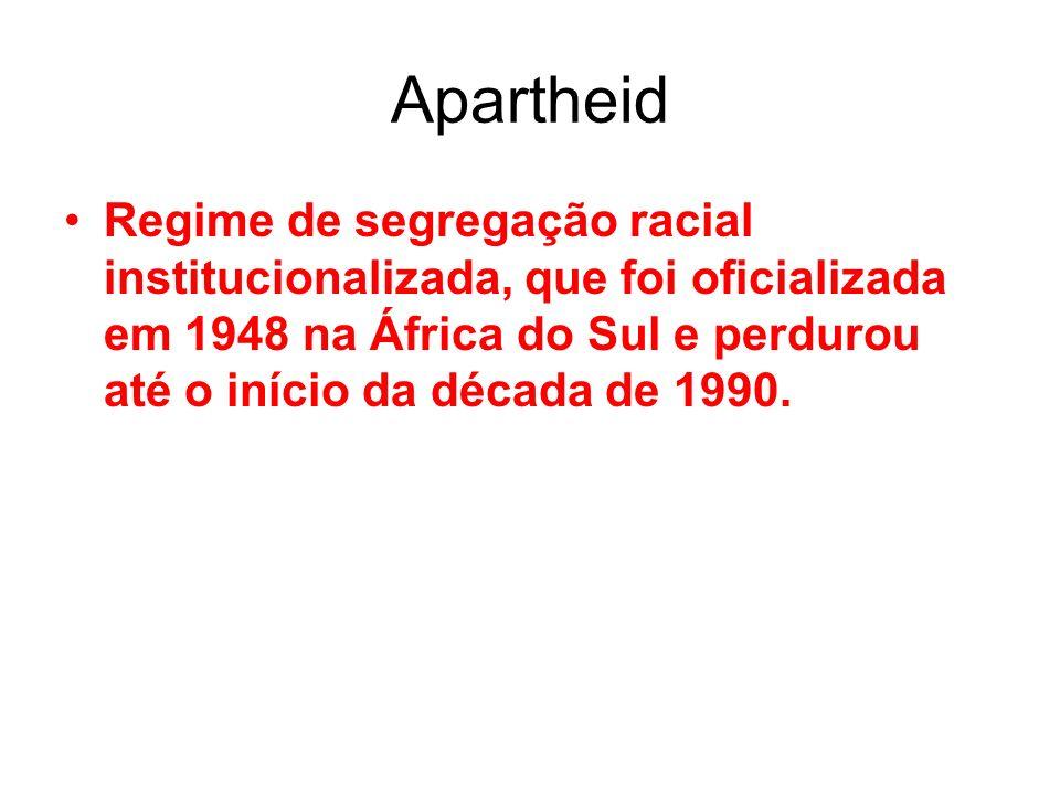 Apartheid Regime de segregação racial institucionalizada, que foi oficializada em 1948 na África do Sul e perdurou até o início da década de 1990.