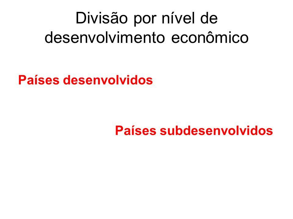 Divisão por nível de desenvolvimento econômico
