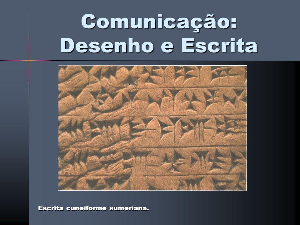 Comunicação: Desenho e Escrita