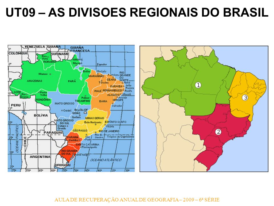 UT09 – AS DIVISOES REGIONAIS DO BRASIL