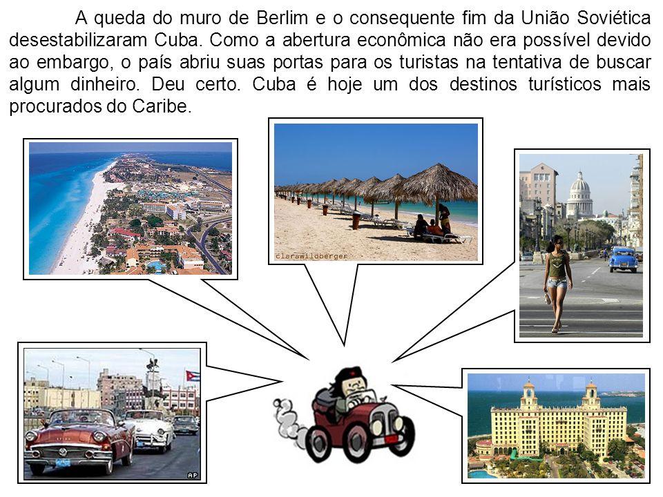 A queda do muro de Berlim e o consequente fim da União Soviética desestabilizaram Cuba.