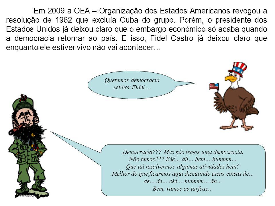 Queremos democracia senhor Fidel…