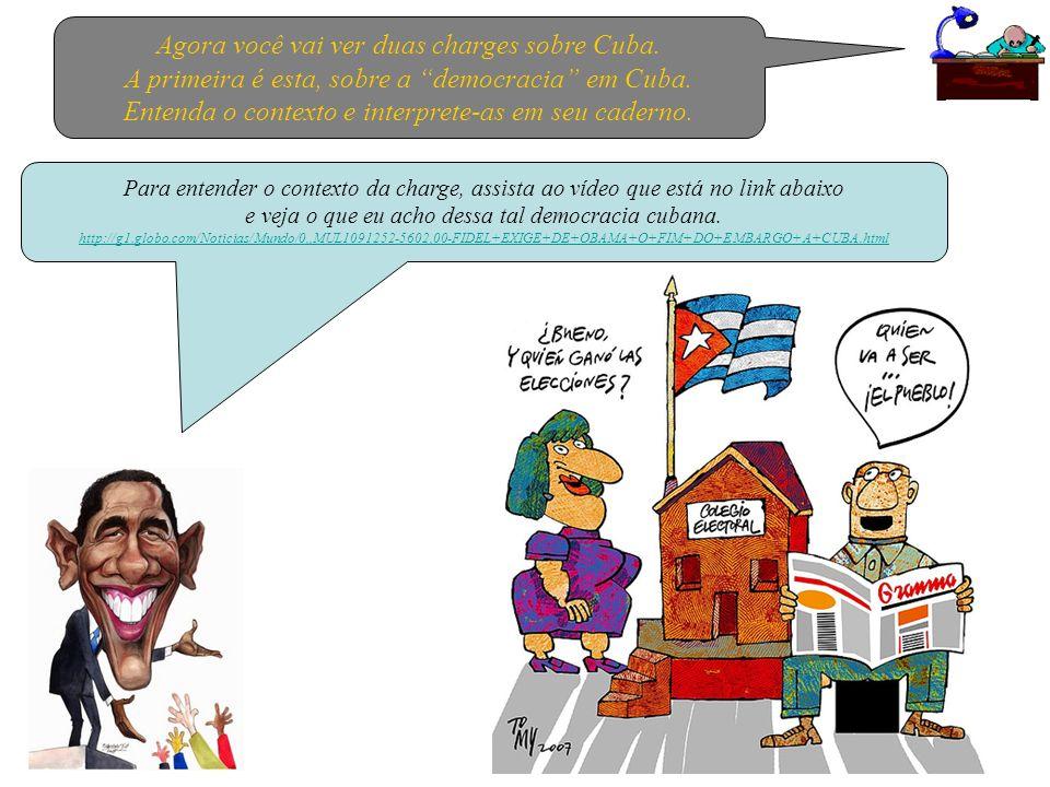 Agora você vai ver duas charges sobre Cuba