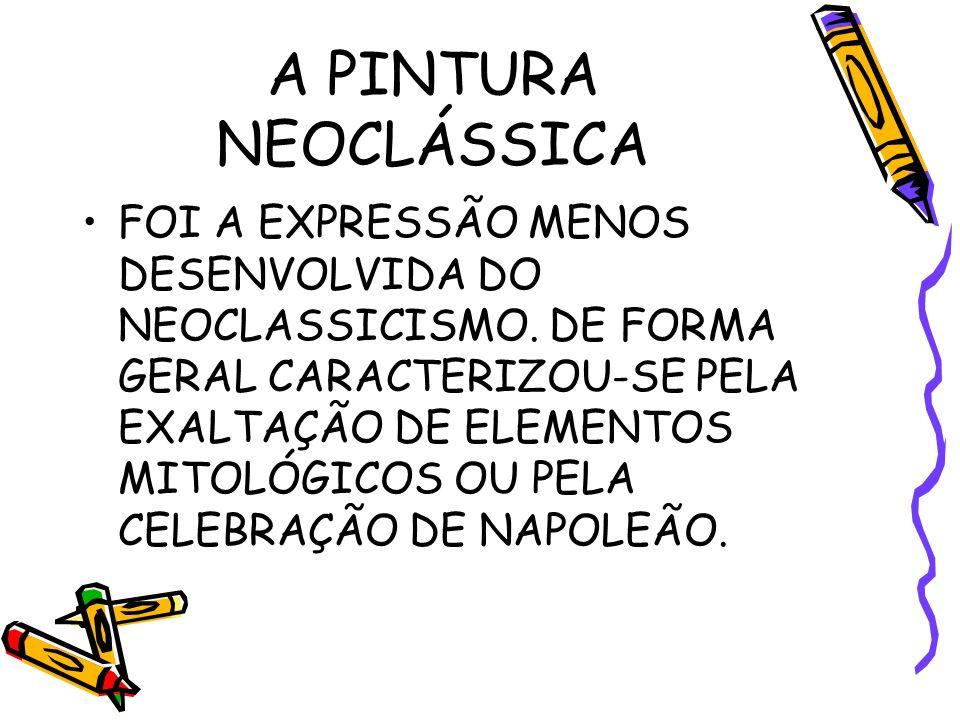 A PINTURA NEOCLÁSSICA