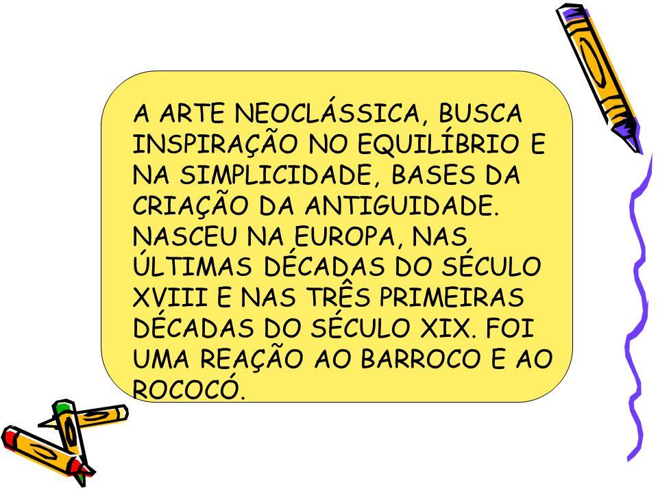 A ARTE NEOCLÁSSICA, BUSCA