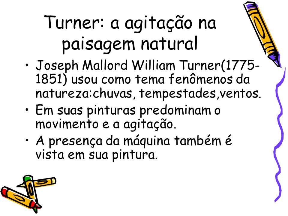 Turner: a agitação na paisagem natural