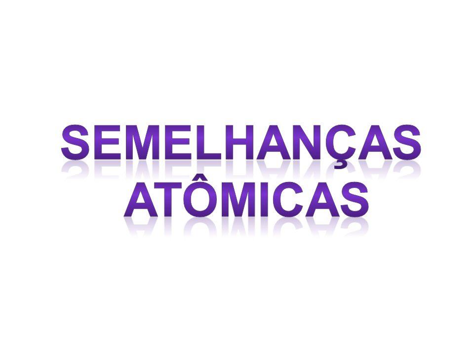 Semelhanças atômicas