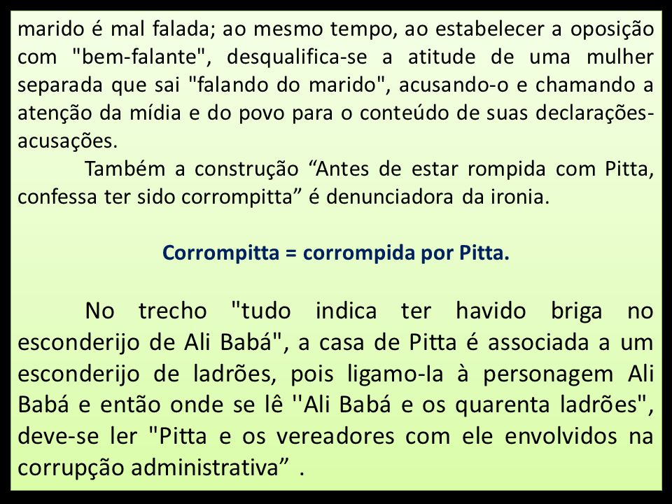Corrompitta = corrompida por Pitta.