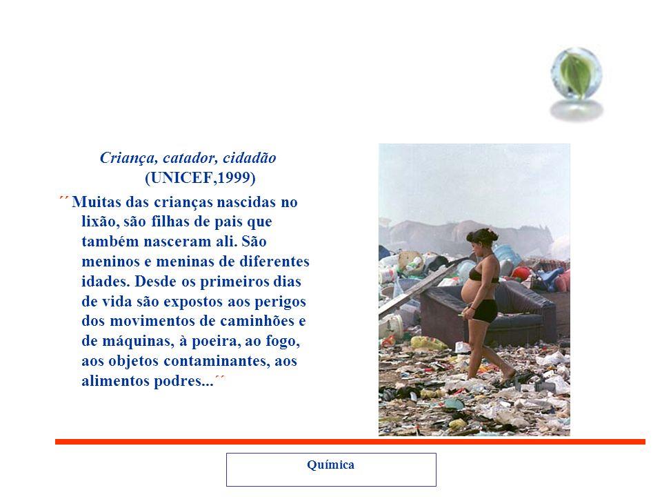 Criança, catador, cidadão (UNICEF,1999)