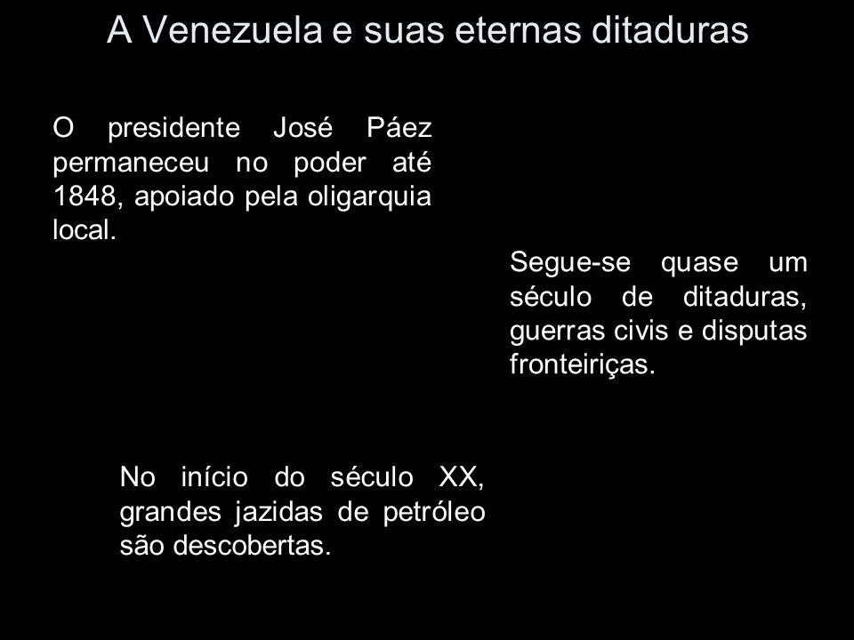 A Venezuela e suas eternas ditaduras