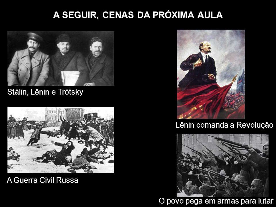 A SEGUIR, CENAS DA PRÓXIMA AULA
