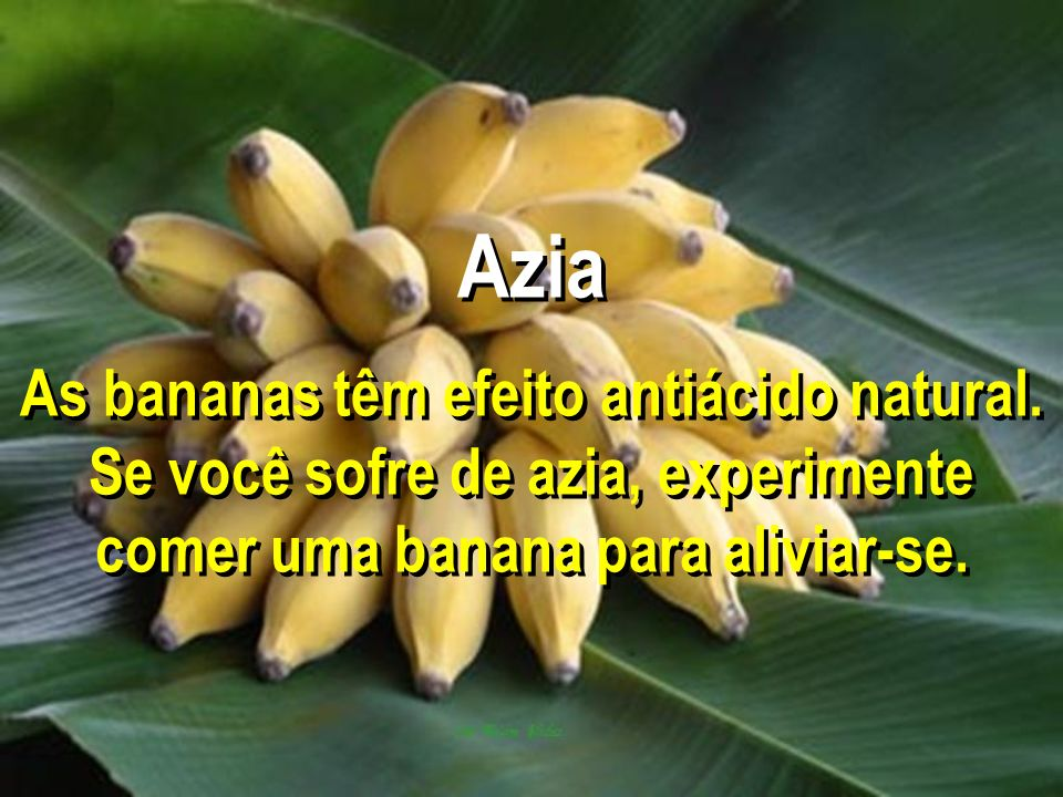 Azia As bananas têm efeito antiácido natural