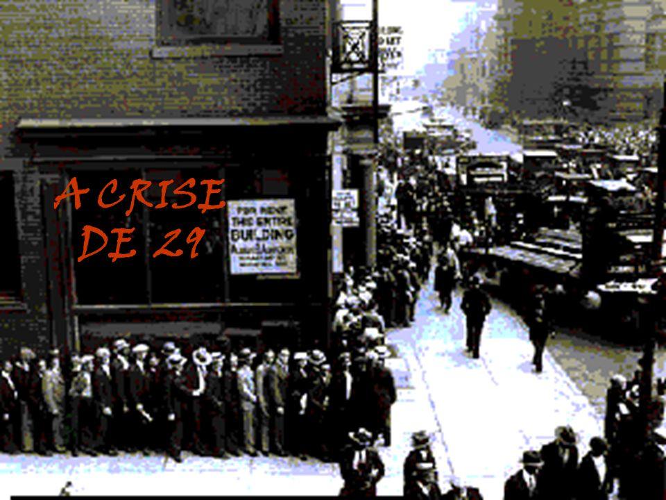 A CRISE DE 29
