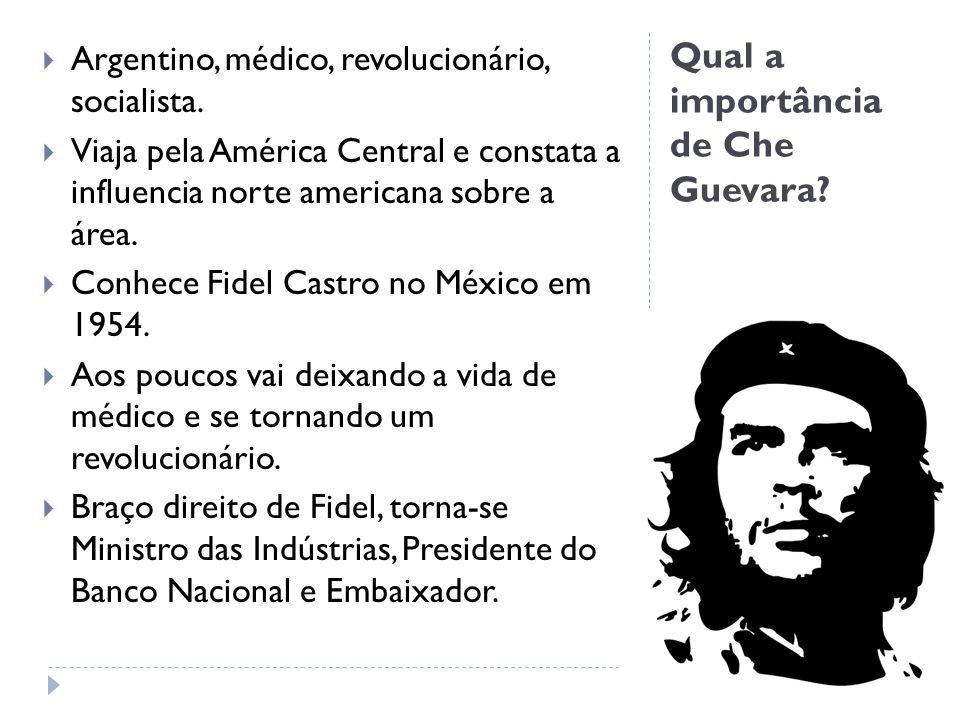 Qual a importância de Che Guevara
