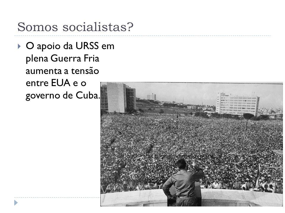 Somos socialistas.