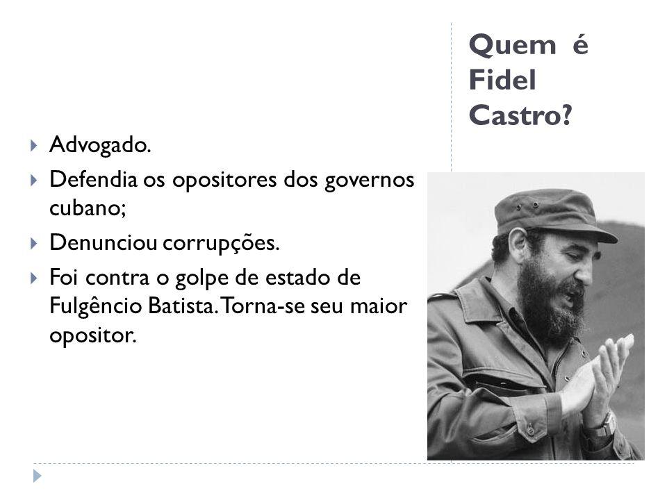 Quem é Fidel Castro Advogado.