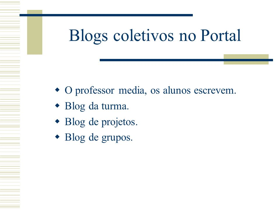 Blogs coletivos no Portal