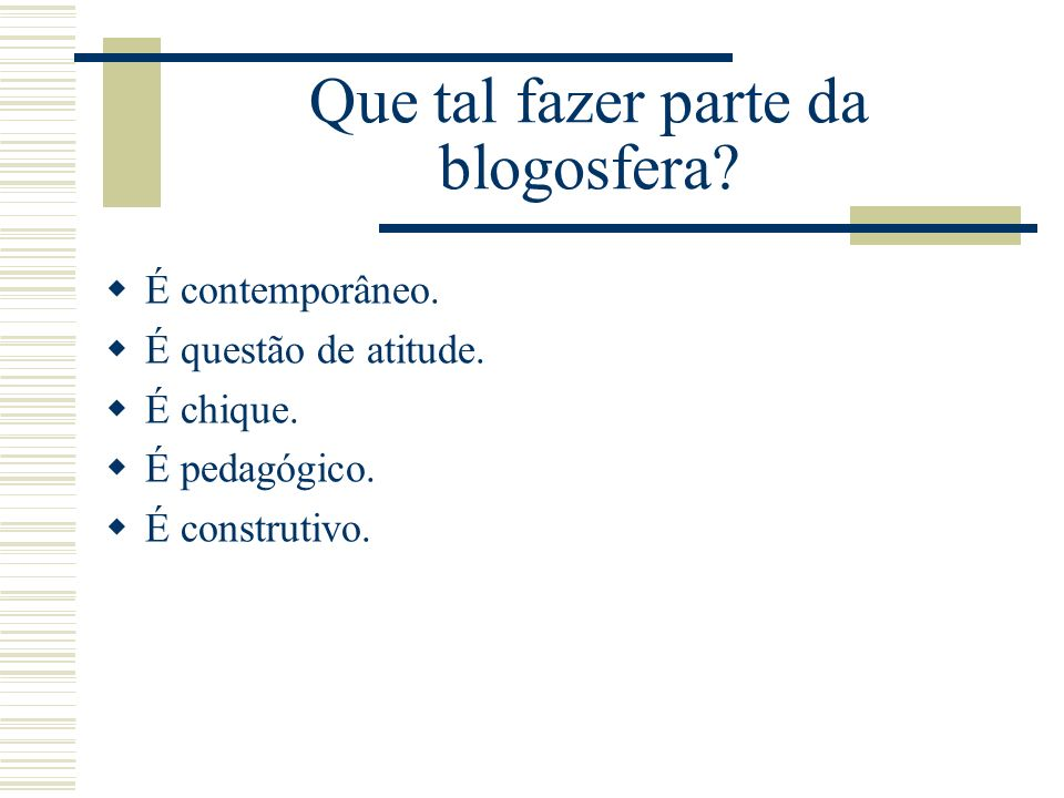 Que tal fazer parte da blogosfera