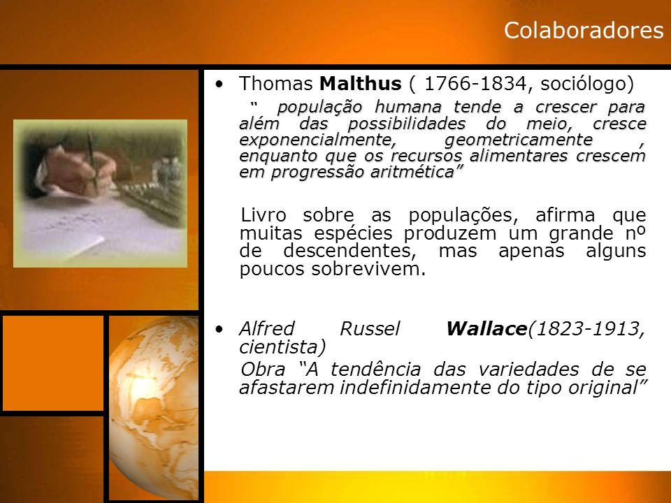 Colaboradores Thomas Malthus ( 1766-1834, sociólogo)