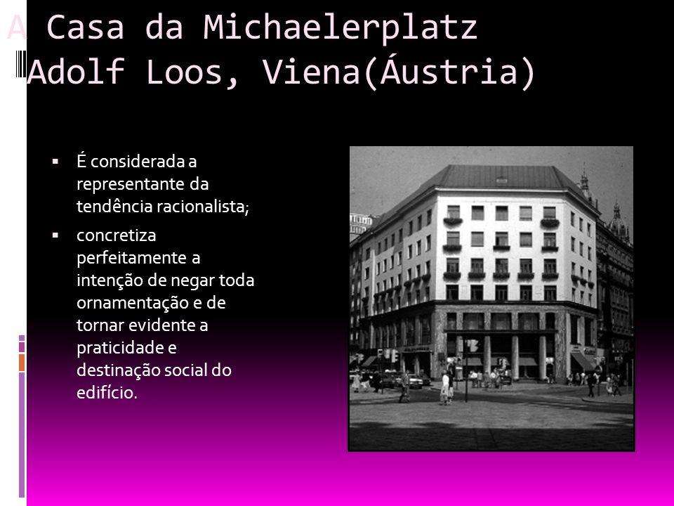 A Casa da Michaelerplatz Adolf Loos, Viena(Áustria)