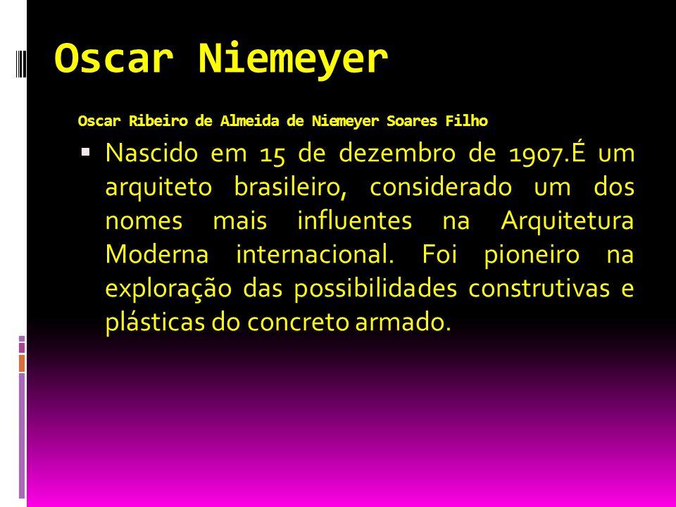 Oscar Niemeyer Oscar Ribeiro de Almeida de Niemeyer Soares Filho