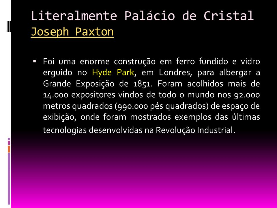 Literalmente Palácio de Cristal Joseph Paxton