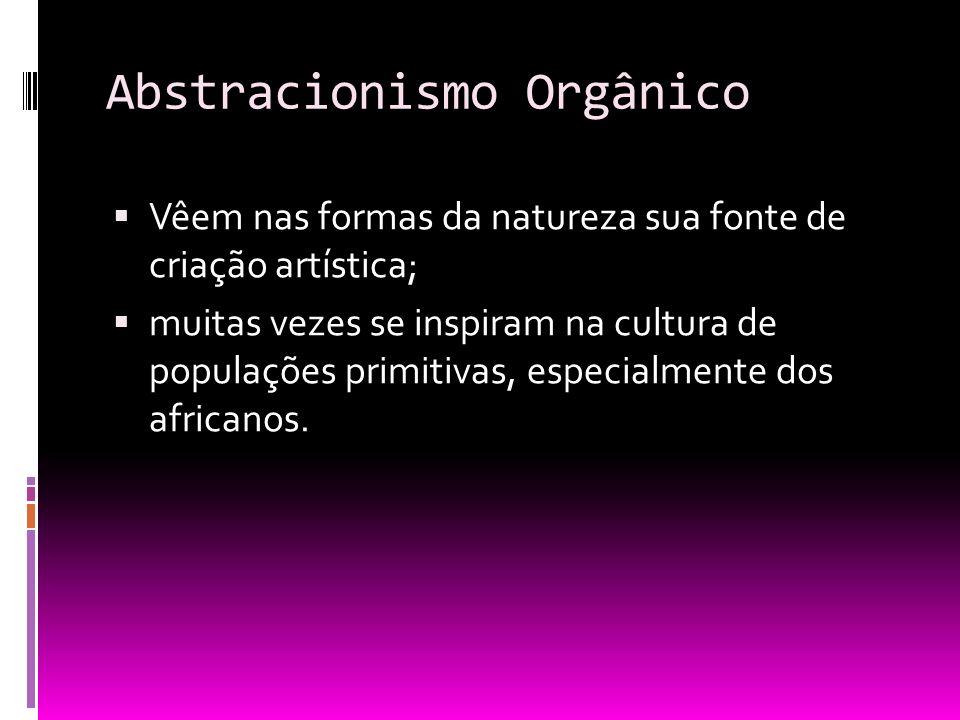Abstracionismo Orgânico