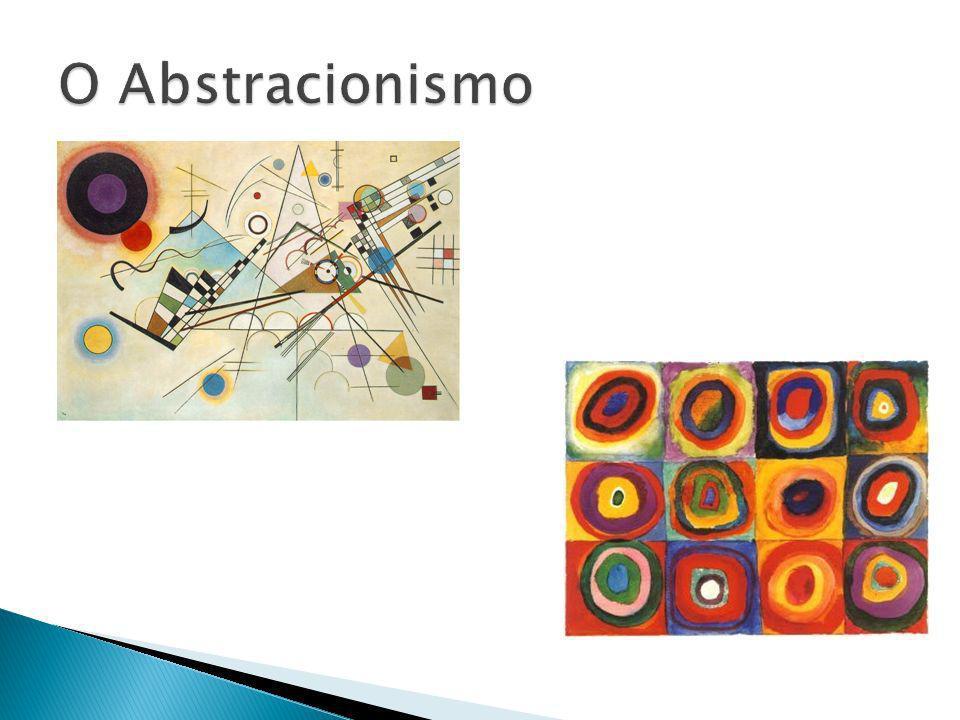 O Abstracionismo