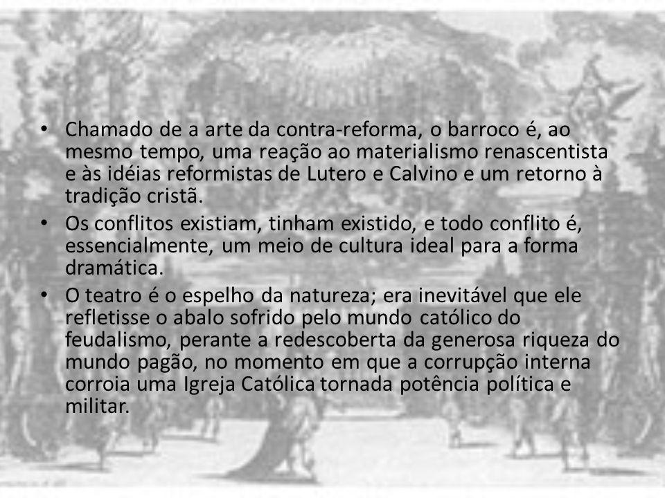 Chamado de a arte da contra-reforma, o barroco é, ao mesmo tempo, uma reação ao materialismo renascentista e às idéias reformistas de Lutero e Calvino e um retorno à tradição cristã.