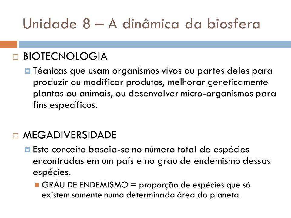 Unidade 8 – A dinâmica da biosfera