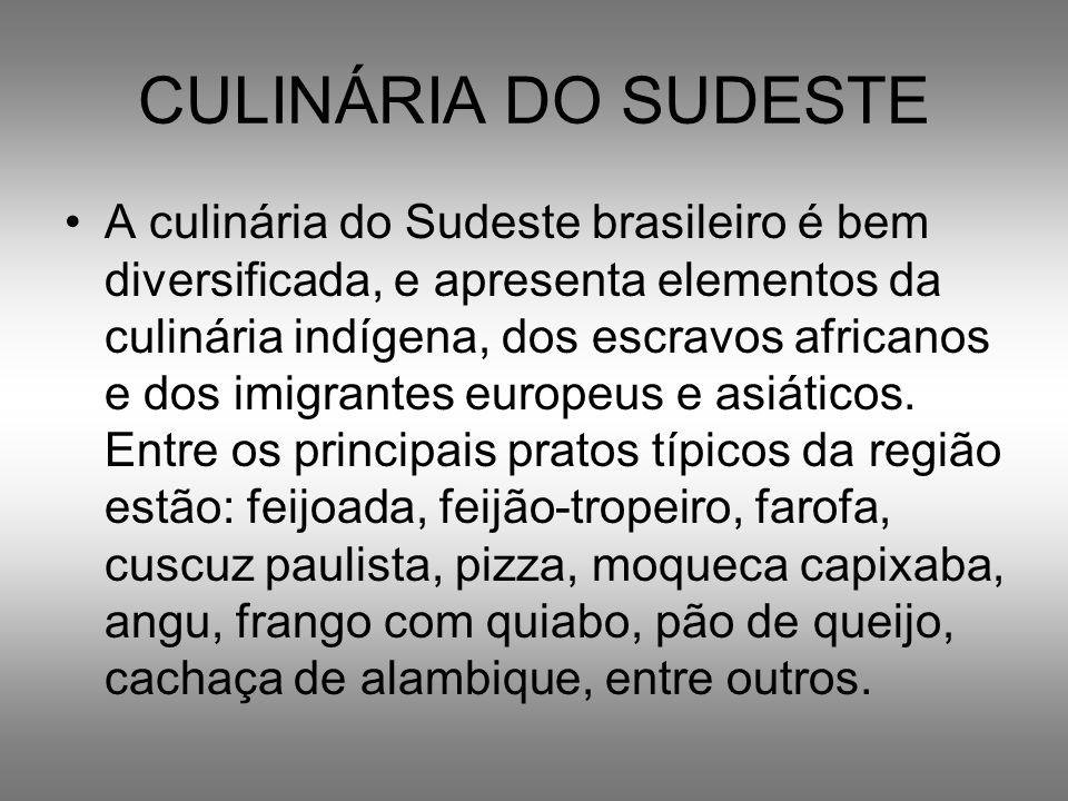 CULINÁRIA DO SUDESTE