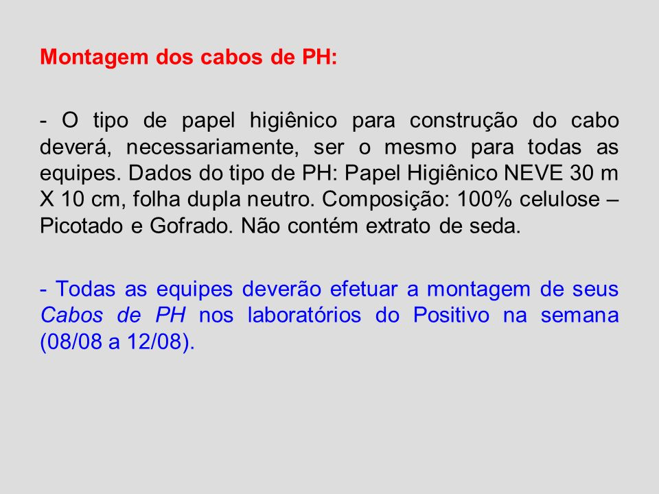 Montagem dos cabos de PH:
