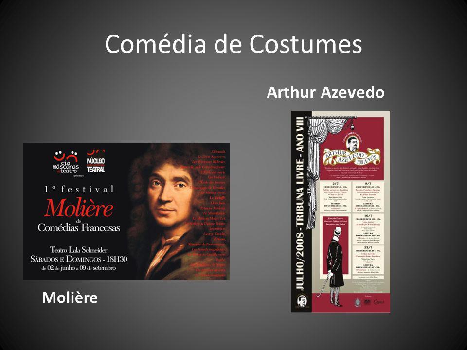 Comédia de Costumes Arthur Azevedo Molière