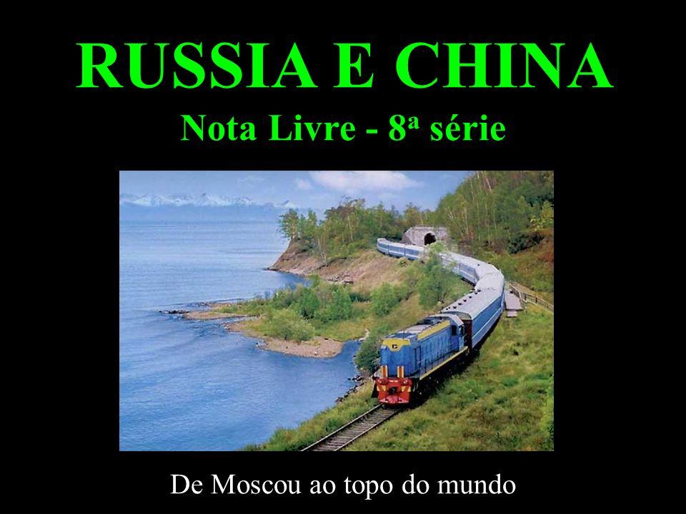 RUSSIA E CHINA Nota Livre - 8a série