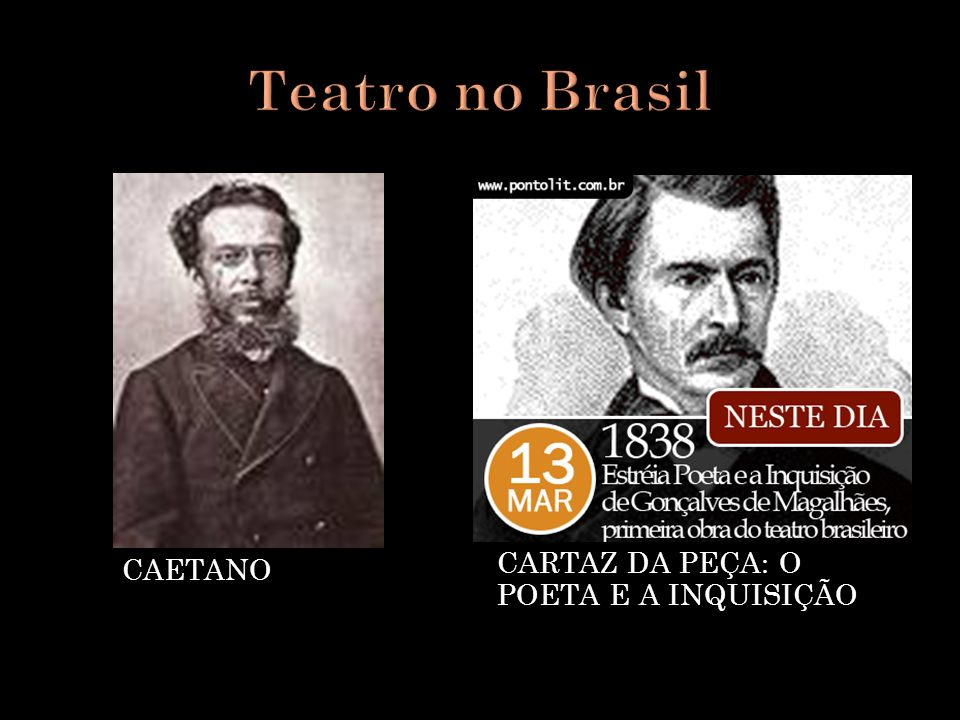 Teatro no Brasil ATOR JOÃO CAETANO