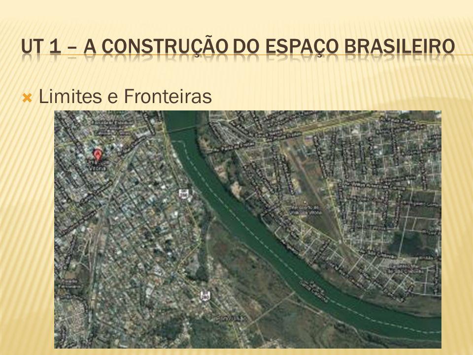 UT 1 – A construção do espaço brasileiro