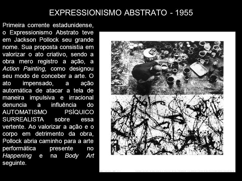 EXPRESSIONISMO ABSTRATO - 1955