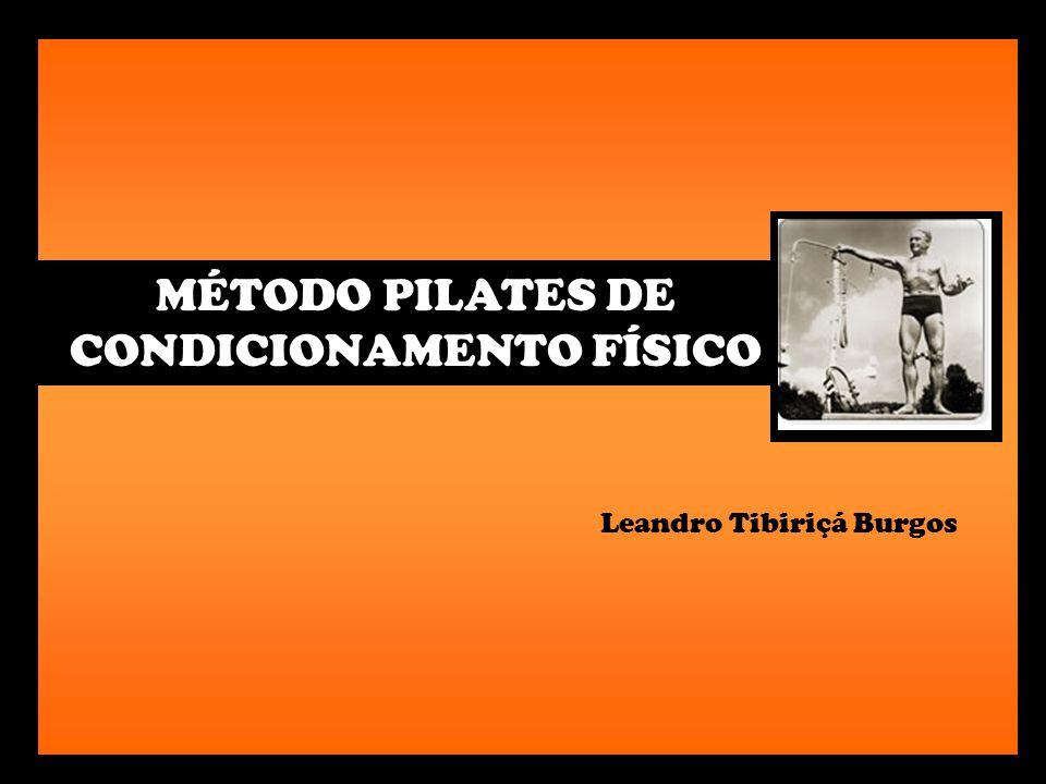 MÉTODO PILATES DE CONDICIONAMENTO FÍSICO