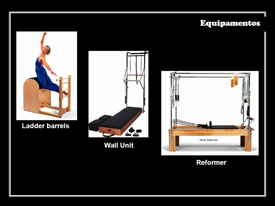 Equipamentos Ladder barrels Wall Unit Reformer