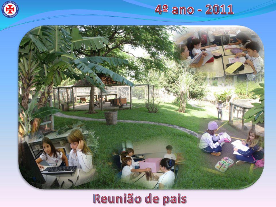 4º ano - 2011 Reunião de pais