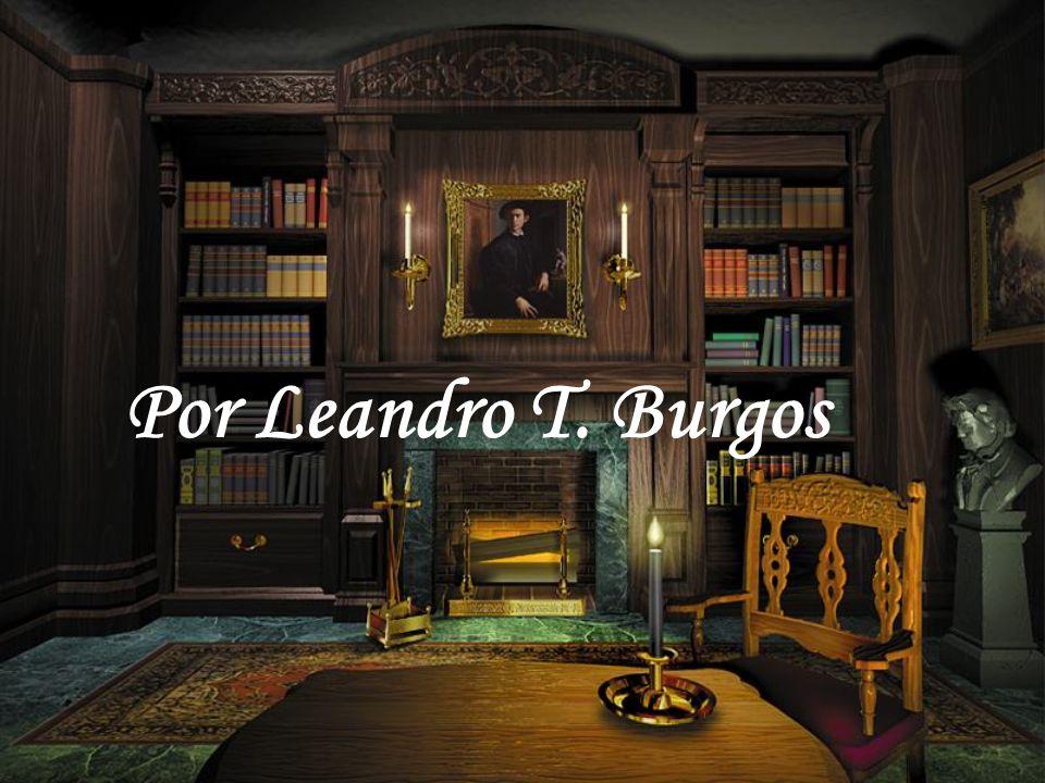 Por Leandro T. Burgos