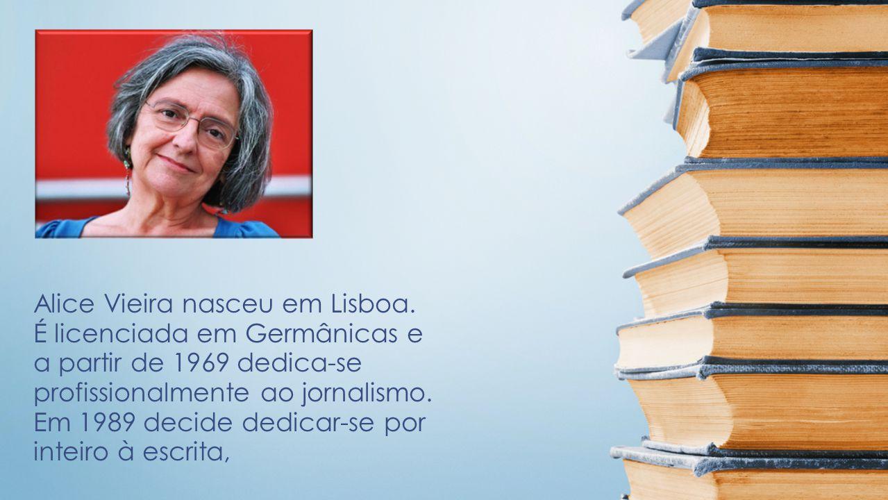 Alice Vieira nasceu em Lisboa